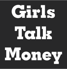 Girls Talk Money