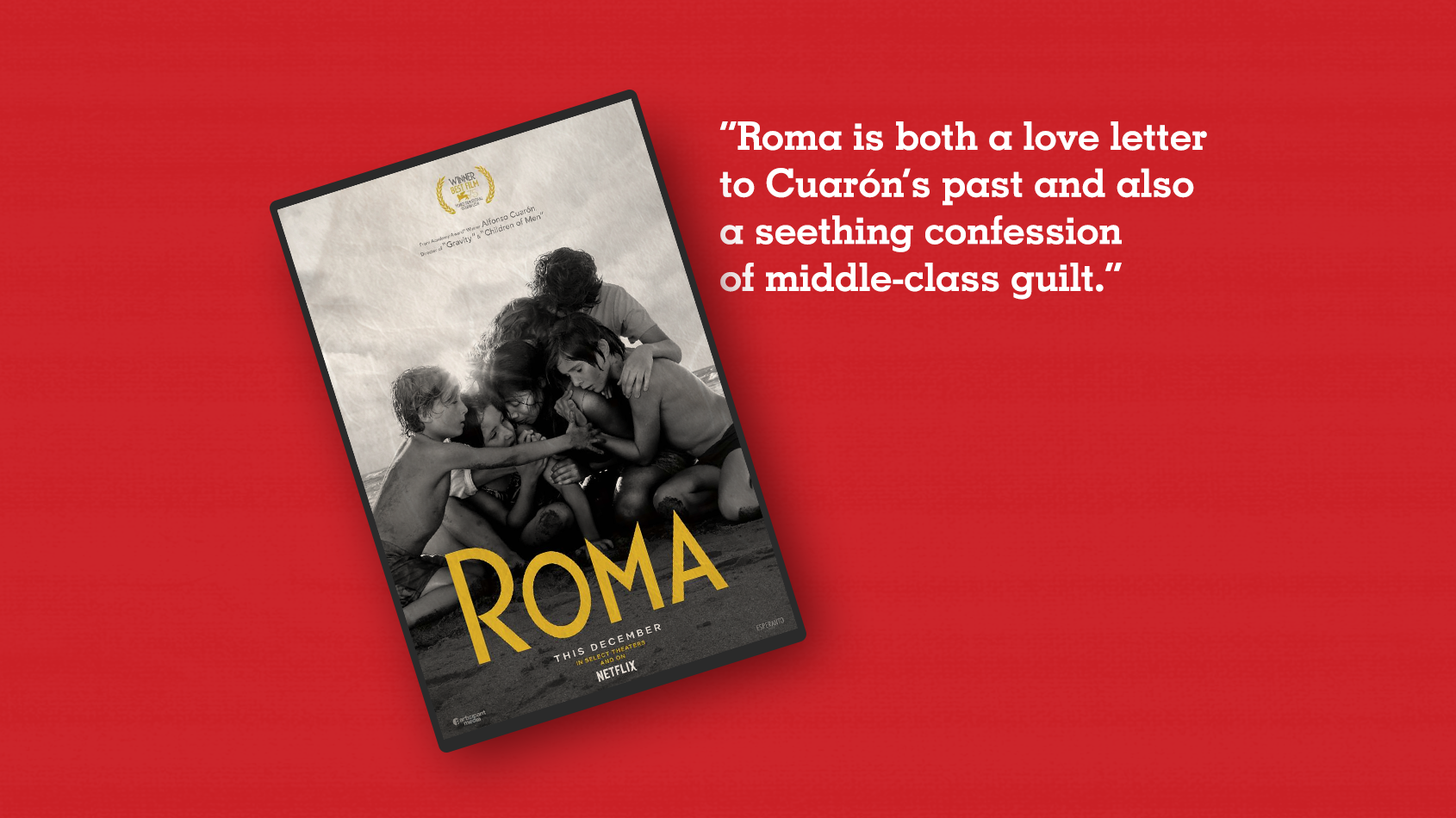 Roma': Alfonso Cuarón's Film Is A Complicated Look At Mexico's